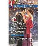 A Bravo Christmas Wedding | Christine Rimmer