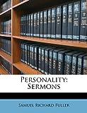 Personality, Samuel Richard Fuller, 1147549540