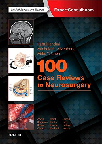100 Case Reviews in Neurosurgery, 1e by Elsevier