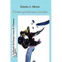 Ínfimas apreciaciones literarias (Desde Cervantes hasta Perlongher en vuelo de pájaro)