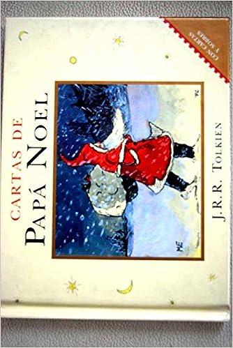 A Cartas de Papa Noel, Las (Spanish Edition): J. R. R. ...