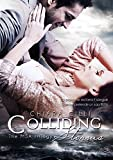 Colliding Storms (The MSA Trilogy #3) (Italian Edition)