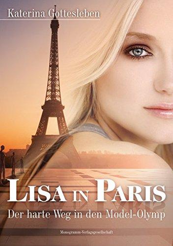 Lisa in Paris: Der harte Weg in den Model-Olymp
