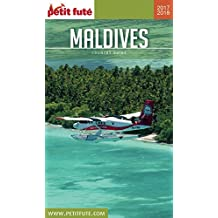 MALDIVES 2018/2019 Petit Futé (Country Guide) (French Edition)