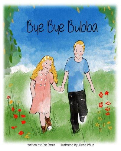 Bye Bye, Bubba