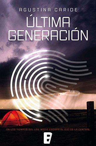 Última generación (EPUBS) (Spanish Edition) by [Caride, Agustina]