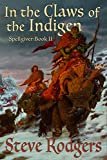 In the Claws of the Indigen (Spellgiver Book 2)