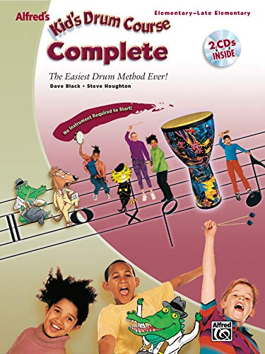 Alfred's Kid's Drum Course Complete: The Easiest Drum Method Ever!, Book & 2 CDs
