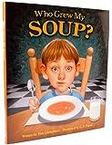 Who Grew My Soup?