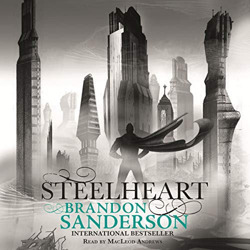 Steelheart: Reckoners, Book 1