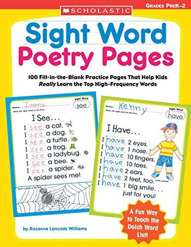 Sight Poems Word - Sight Word Poetry Pages: 100 Fill-in-the-Blank Practice Pages That Help Kids Really Learn the Top High-Frequency Words