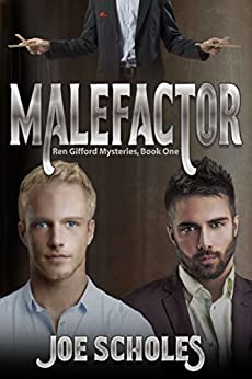 Malefactor (Ren Gifford Mysteries Book 1) by [Scholes, Joe]