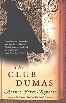 The Club Dumas by [Perez-Reverte, Arturo]