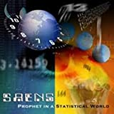 Prophet In A Statistical World by Saens (2004-06-08)
