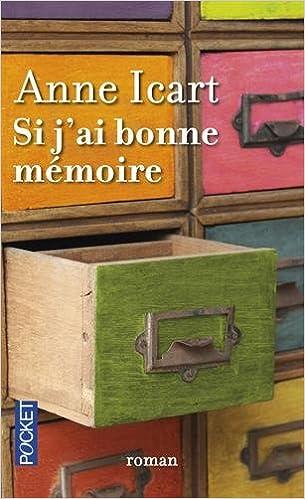 Si j'ai bonne mémoire (2016) - Icart Anne