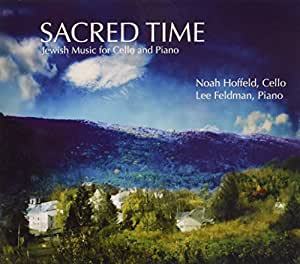 Sacred Time: Jewish Music for Cello and Piano