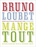 img - for Mange Tout: Bistro Cooking with a Modern Twist by Bruno Loubet (2014-04-01) book / textbook / text book