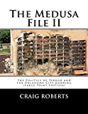 The Medusa File II: The Politics of Terror and the Oklahoma City Bombing