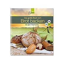 Das große Buch vom Brotbacken
