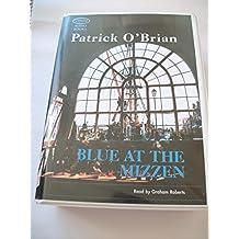 Blue at the Mizzen: Unabridged
