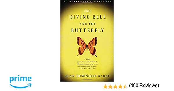 The Diving Bell and the Butterfly: A Memoir of Life in Death: Jean ...