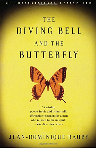 The Diving Bell and the Butterfly: A Memoir of Life in Death [Jean-Dominique Bauby] (Tapa Blanda)