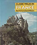 img - for Classic Walks in France book / textbook / text book