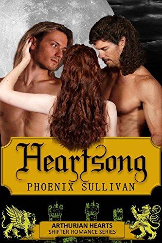 Heartsong: An Arthurian Paranormal Romance (Arthurian Hearts Book 1)