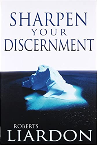 Amazoncom Sharpen Your Discernment 9780883689882 Roberts