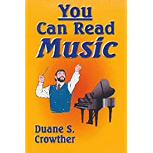 YOU CAN READ MUSIC (Techniques for Teaching & Conducting High School & Adult Choirs Book 2)