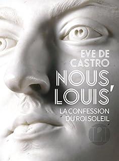 Nous, Louis, roi, Castro, Eve de