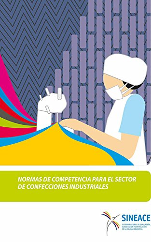Normas de competencia para el sector de confecciones industriales (Spanish Edition)