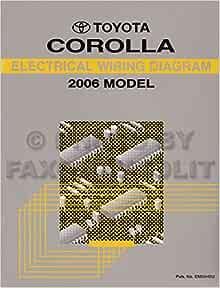 2006 Toyota Corolla Wiring Diagram Manual Original: Toyota ...