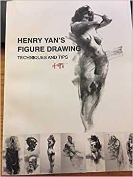 Henry Yans Figure Drawing Techniques And Tips Yan Amazon Books