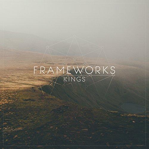 Frameworks - Kings (2017) [WEB FLAC] Download