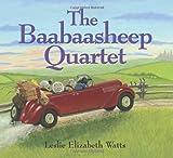 The Baabaasheep Quartet, Leslie Elizabeth Watts Edith M B. B., 1550418904