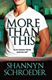 More Than This, Shannyn Schroeder, 1601831471
