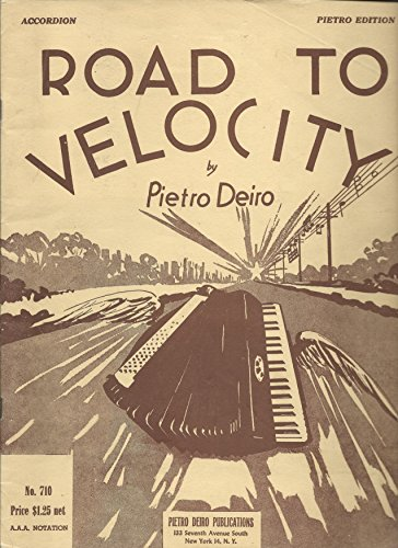 Road To Velocity, For Accordion