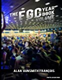 The FGC Yearbook Vol. 1: Highlights and Photos from the Fighting Game Community. From Street Fighter to The King of Fighters, from KCE New Generation ... moments from across the world. (Volume 1)