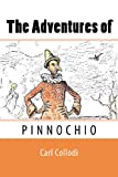 The Adventures of Pinnochio, Carl Collodi and Carol Della Chiesa, 1611044065