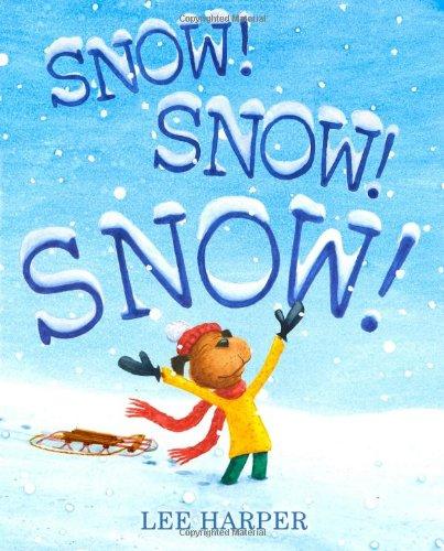 Snow! Snow! Snow! pdf epub
