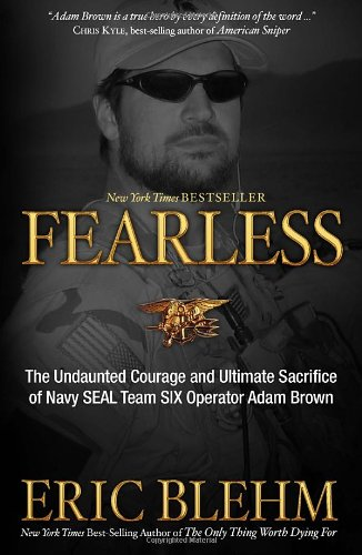 fearless-the-undaunted-courage-and-ultimate-sacrifice-of-navy-seal-team-six-operator-adam-brown