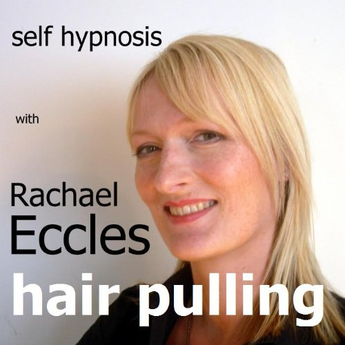 Price comparison product image Stop Hair Pulling (Trichotillomania) compulsive hair pulling and hair plucking Self Hypnosis Hypnotherapy CD