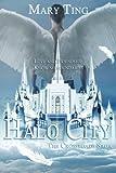 Halo City (Crossroads Saga) (Volume 5)