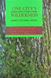 One City's Wilderness, Marcy C. Houle, 0875951872