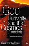 God, Humanity, and the Cosmos : A Companion to the Science-Religion Debate, Southgate, 0567041441