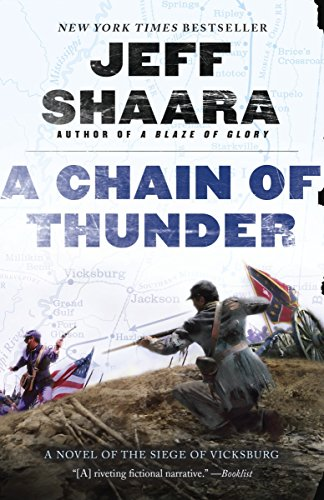 A Chain of Thunder: A Novel of the Siege of Vicksburg (the Civil War in the West) (Western Writers Of America Best Western Novels)