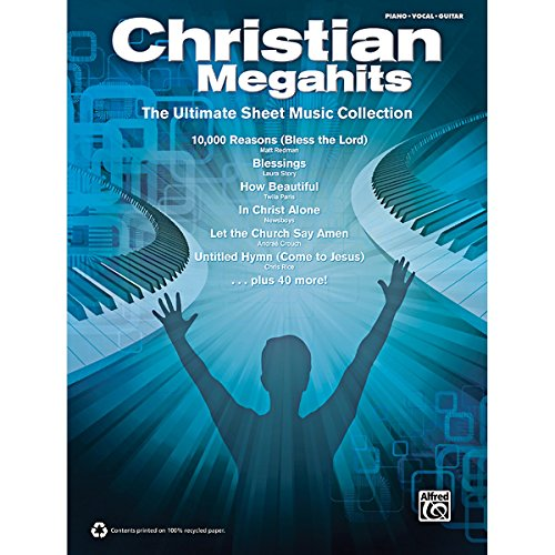 Alfred Christian Megahits: The Ultimate Sheet Music Collection P/V/G Book (King Of My Soul Matt Redman Chords)