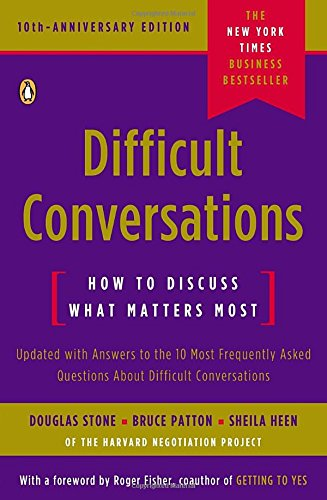 [Download ebook] Difficult Conversations: How To Discuss What Matters Most