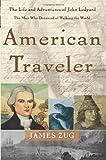 American Traveler, James Zug, 0465094058